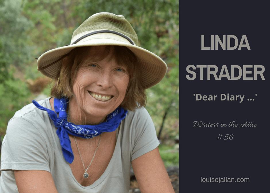 Linda Strader: 'Dear Diary …'