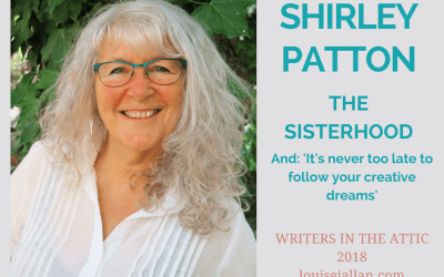 Shirley Patton: The Sisterhood and It's Never Too Late to Follow Your Dreams