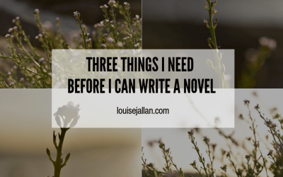 Three Things I Need Before I Can Write A Novel