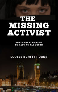 the Missing Activist by Louise Burfitt-Dons ISBN 9780953852284