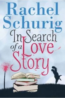 Rachel Schurig - In Search of a Love Story