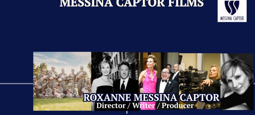 Meet Writer, Director and Producer: Roxanne Messina Captor