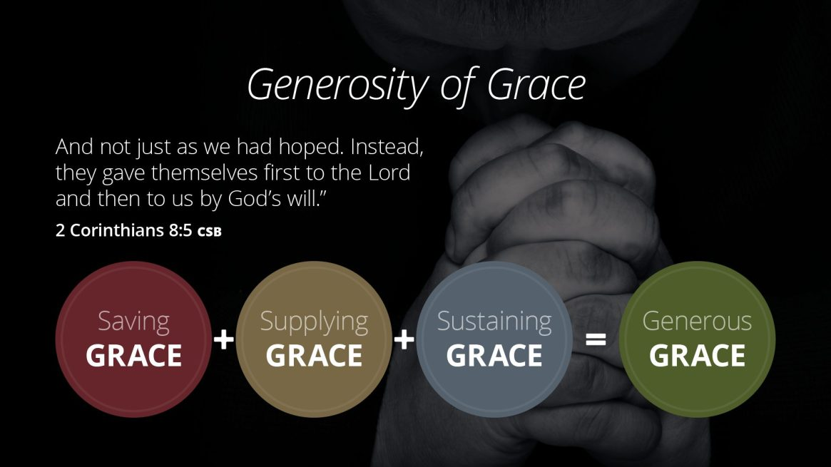 Generosity of Grace