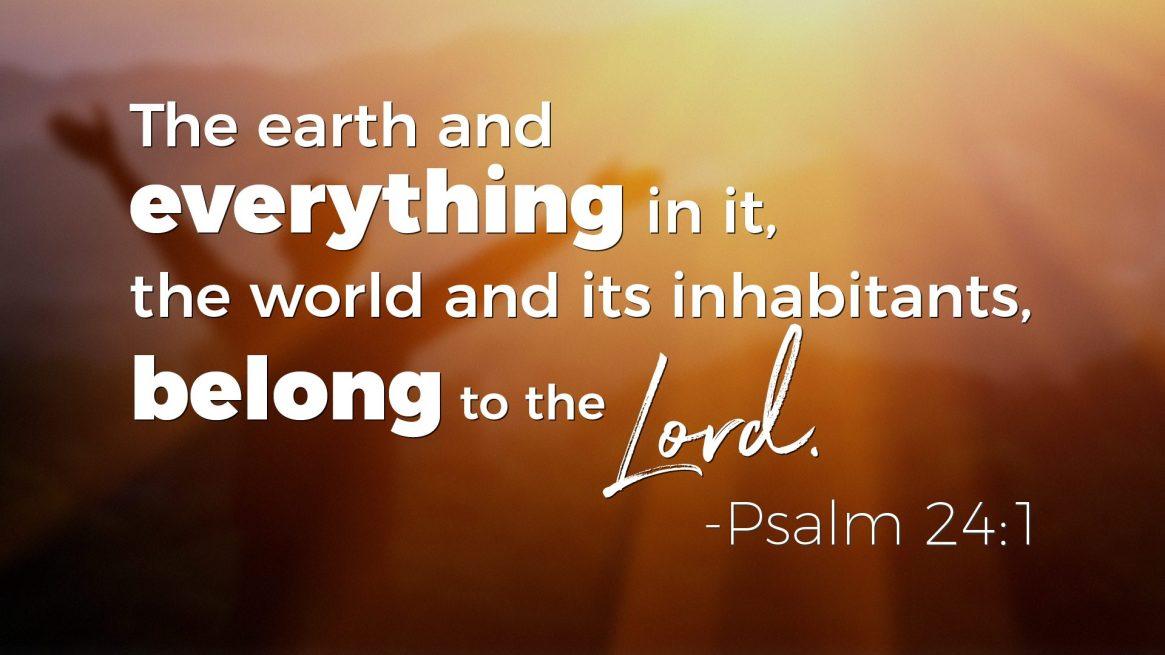 Psalms on Wealth - Psalm 24:1