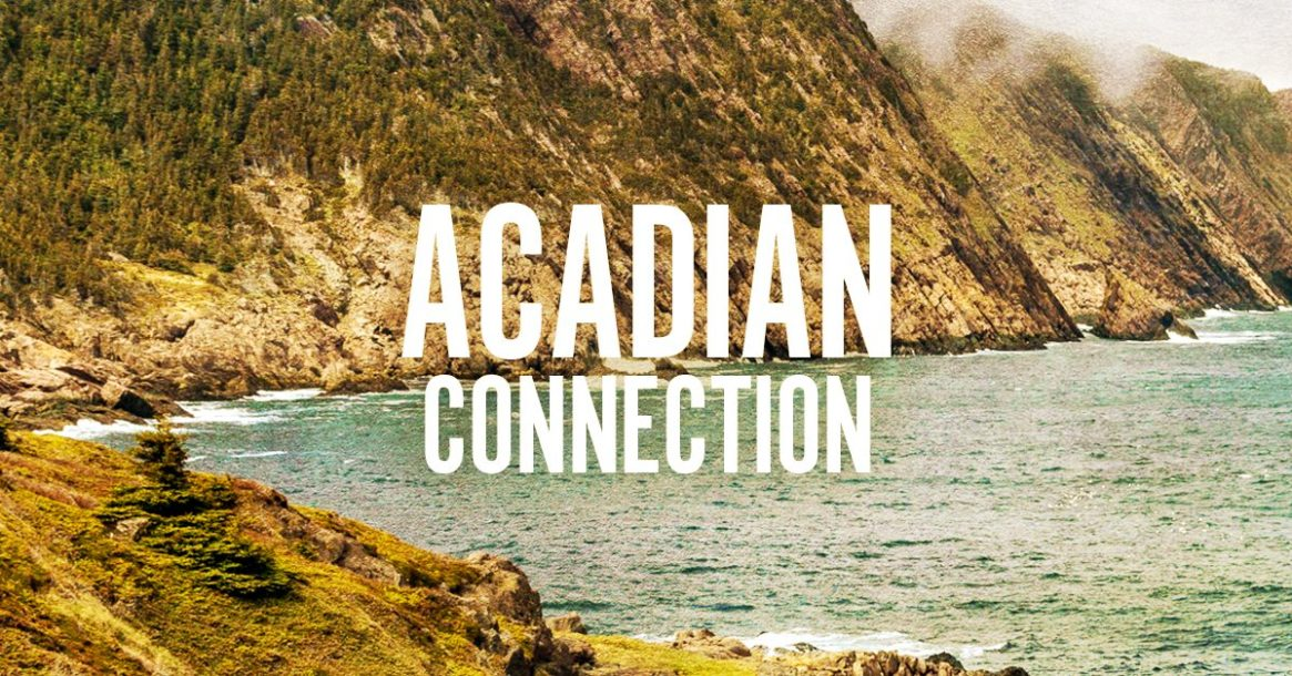 Acadian Connection