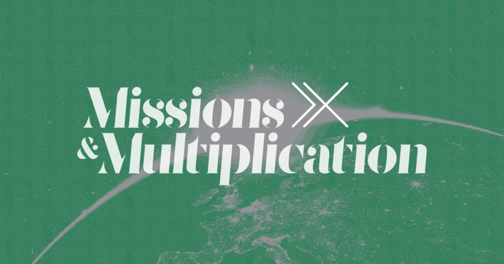 Missions and Multiplication