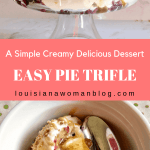 Simple Pie Trifle in trifle bowl and in a serving bowl with spoon.