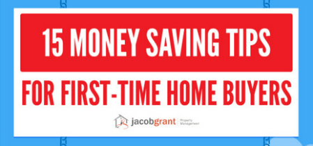 15 Money Saving Tips for 1st Time Homebuyers