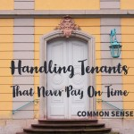 Tenants that never pay on time