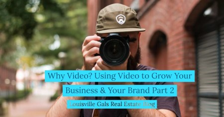 Why Video? Using Video to Grow Your Business Part 2