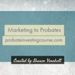 Marketing to Probates