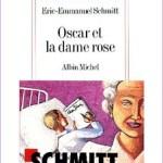 Oscar et la dame en rose, Eric Emmanuel Schmitt