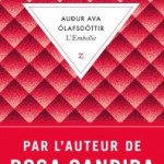 L'Embellie, Audur Ava Olafsdottir