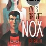 Nox, Yves Grevet