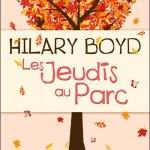 Les Jeudis au Parc, Hilary Boyd