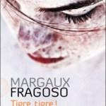 Tigre, tigre ! Margaux Fragoso