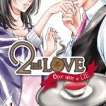 2nd Love : Once upon a lie, Akimi Hata