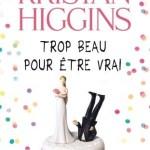 Trop beau pour être vrai, Kristan Higgins
