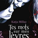 Tes mots sur mes lèvres / Katja Millay