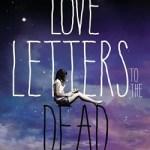 Love Letters to the Dead / Ava Dellaira