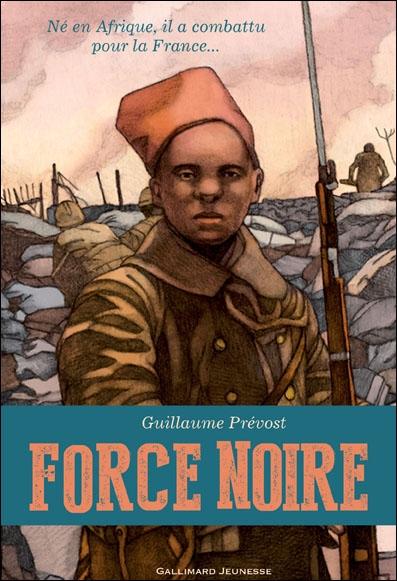 Force noire, Guillaume Prévost