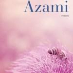 Azami, Aki Shimazaki
