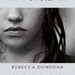 Ma raison de vivre t1, Rebecca Donovan