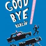 Good bye Berlin, Wolfgang Herrndof