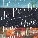 Le Livre de perle, Timothée de Fombelle