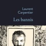 Les Bannis, Laurent Carpentier