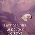 La poupée de Kafka, Fabrice Colin