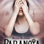 Paranoïa, Mélissa Bellevigne
