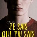 Je sais que tu sais, Gilles Abier