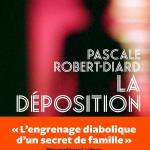 La déposition, Pascale Robert-Diard