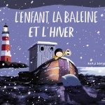 L'enfant, la baleine et l'hiver, Benji Davies