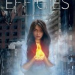 The Effigies 1 : Les flammes du destin, Sarah Raughley