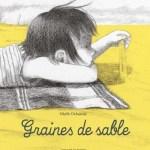 Graines de sable, Sybille Delacroix