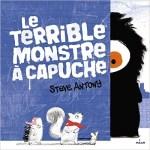 Le terrible monstre à capuche, Steve Antony