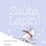 Saute lapin, Claudia Rueda