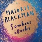 Sombres étoiles, Malorie Blackman