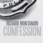 Confession, Richard Montanari