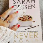 Never again, Sarah Dessen