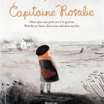 Capitaine Rosalie, Timothée de Fombelle et Isabelle Arsenault