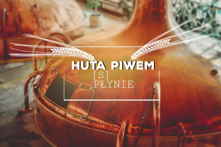 stary kraków Nowa Huta i Stary Kraków warzą piwo 1