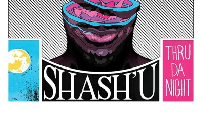 Shash-U Thru Da Night LU