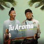 Amenazzy Ft. Rochy RD – Tu Aroma