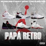 MC Maloon Ft Ceky Viciny, MC Albertico – Papa Retro