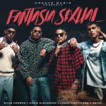 Brytiago Ft Revol, Myke Towers, Rauw Alejandro, Lunay – Fantasia Sexual