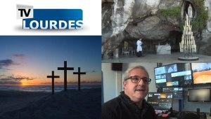 Lourdes : Vivez la fête de Pâques grâce à TV Lourdes