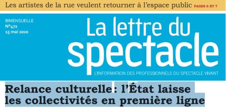 Read more about the article La Lettre du Spectacle : Relance culturelle, l'État laisse les Collectivités en première ligne